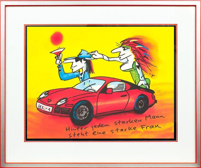 Udo Lindenberg PORSCHE- Rot - Hinter jedem starken Mann steht eine starke Frau - original Grafik handsigniert